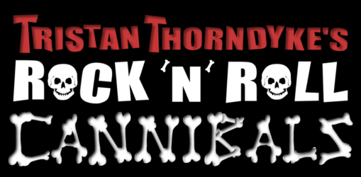 Tristan Thorndyke's Rock'N'Roll Cannibals